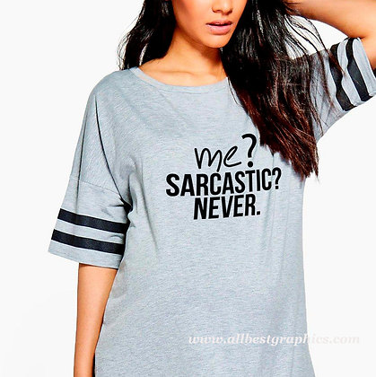 Me sarcastic never | Funny T-Shirt QuotesCut files inEps Dxf Svg