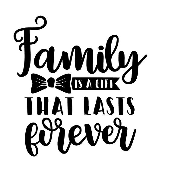 Family is a gift that lasts forever Png | Free download Printable Sarcastic Quotes T- Shirt Design in Png
