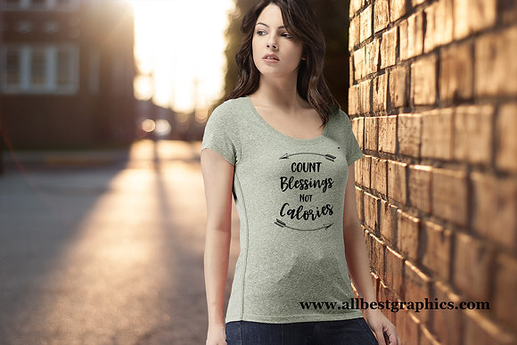 Count blessings not calories | T-Shirt design | Funny Quotes Svg DXF
