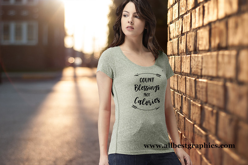Count blessings not calories | T-Shirt Funny Quotes Svg DXF Eps