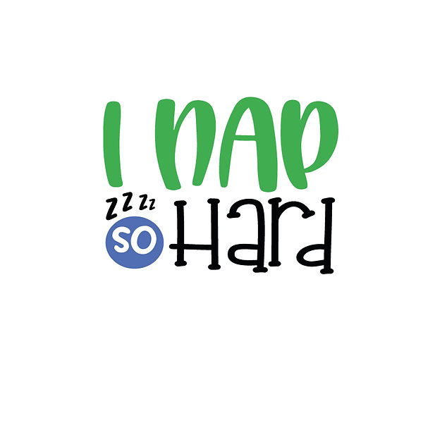 I nap so hard Png | Free download Iron on Transfer Sarcastic Quotes T- Shirt Design in Png