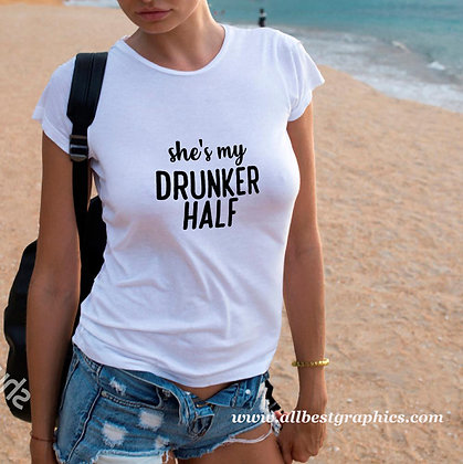 She's my drunker half | Sassy T-Shirt QuotesCut files inSvg Eps Dxf