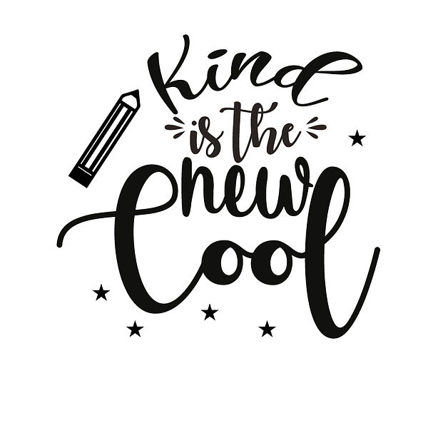 Kind is the new cool  Png   Free Iron on Transfer Slay & Silly Quotes T- Shirt Design in Png