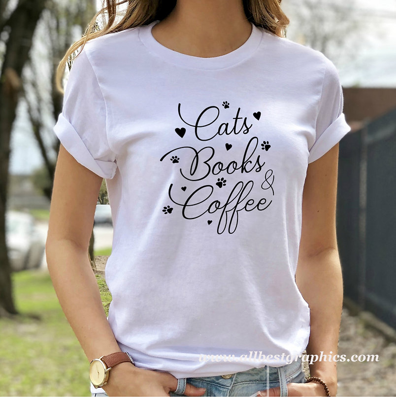 Cats Books Coffee | Cool Quotes & Signs about Pets for Cricut and Silhouette