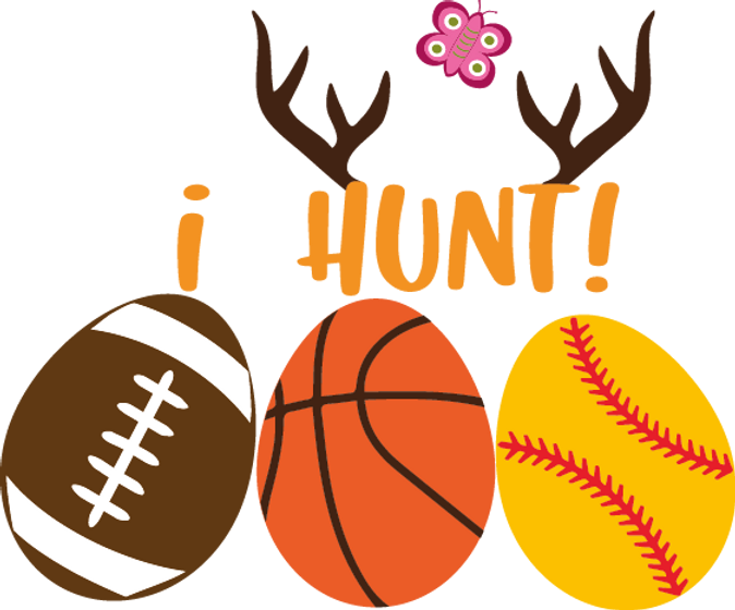 I Hunt |  Funny Easter and Bunny Quotes & Signs for Cricut and Silhouette Cameo