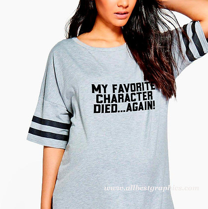 My favorite character died | Sassy T-Shirt Quotes Cut files in Dxf Svg Eps