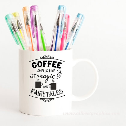 Coffee Smells Like Magic | Funny Coffee Quotes for Silhouette Cameo and Cricut