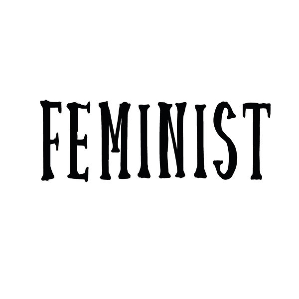 Feminist | Free Iron on Transfer Funny Quotes T- Shirt Design in Png