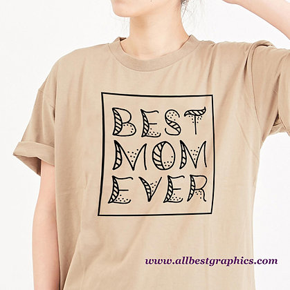 Best Mom Ever | Best Quotes & Signs Cut files in Svg Dxf Eps