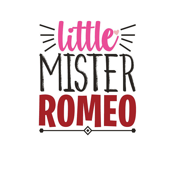 Little mister Romeo Png   Free download Iron on Transfer Cool Quotes T- Shirt Design in Png