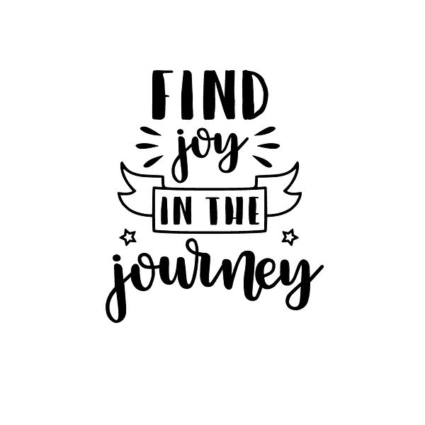 Find joy in the journey Png | Free download Iron on Transfer Funny Quotes T- Shirt Design in Png