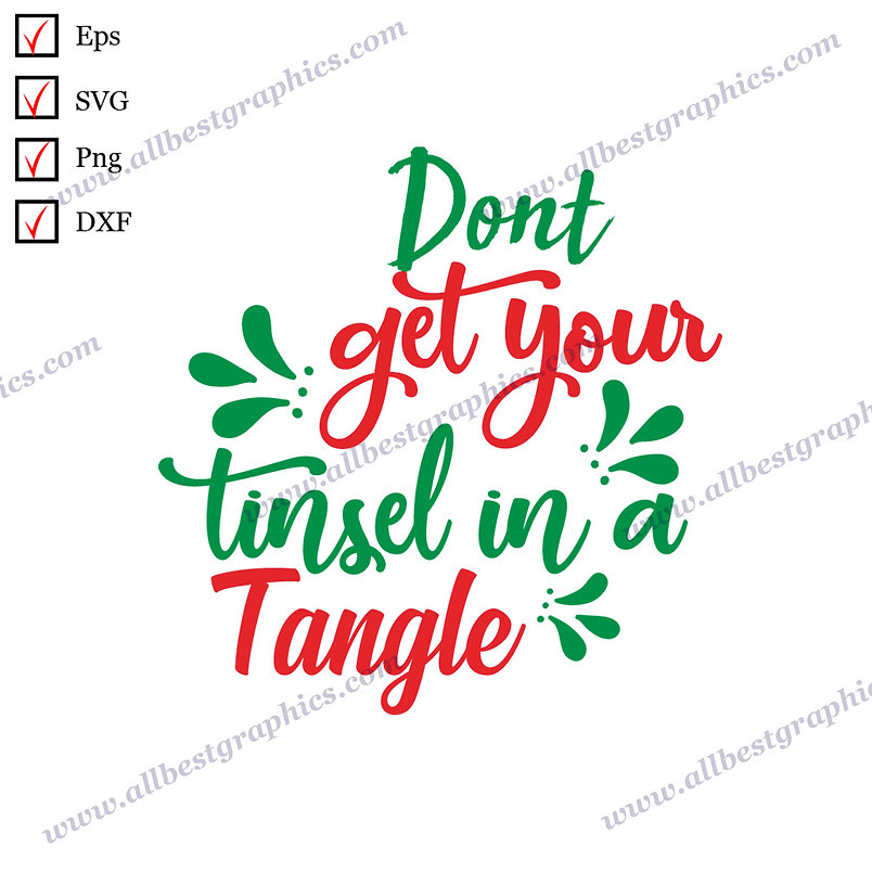 Don't Get Your Tinsel | Funny Quotes Hand-Lettering Christmas Design Cut files