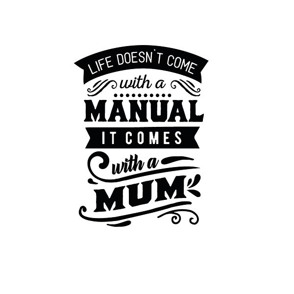 Life doesn't come with a manual Png | Free download Printable Funny Quotes T- Shirt Design in Png