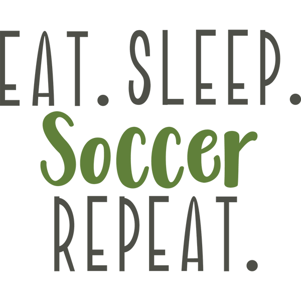 Eat Sleep Soccer Repeat | Free download Printable Funny Quotes T- Shirt Design in Png
