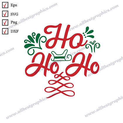 Ho Ho Ho | Best Funny Quotes Christmas Template Ready-to-Use Cut files