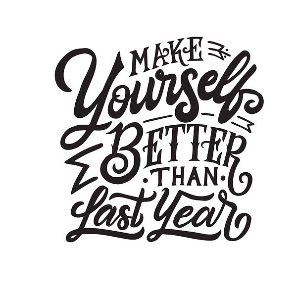 Make yourself better than last year Png | Free Printable Slay & Silly Quotes T- Shirt Design in Png