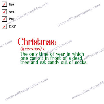 Christmas definition | Funny Quotes Christmas Decor Vector Graphics Dxf Eps SVG