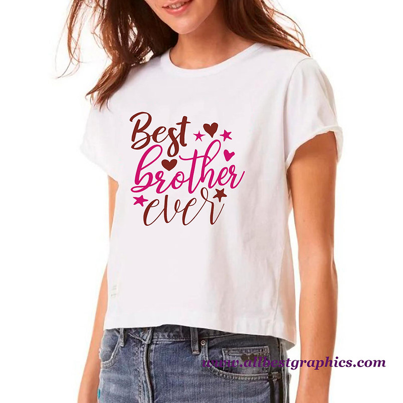 Best Brother Ever | Sassy Quotes & Signs Cut files in Svg Dxf Eps