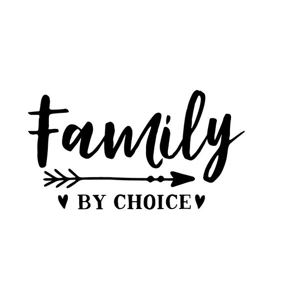 Family by choice Png | Free download Iron on Transfer Sassy Quotes T- Shirt Design in Png