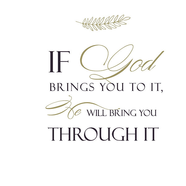 If god brings you to it, he will bring you  Png | Free Iron on Transfer Cool Quotes T- Shirt Design in Png