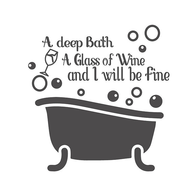A deep bath a class of wine Png | Free download Printable Sassy Quotes T- Shirt Design in Png