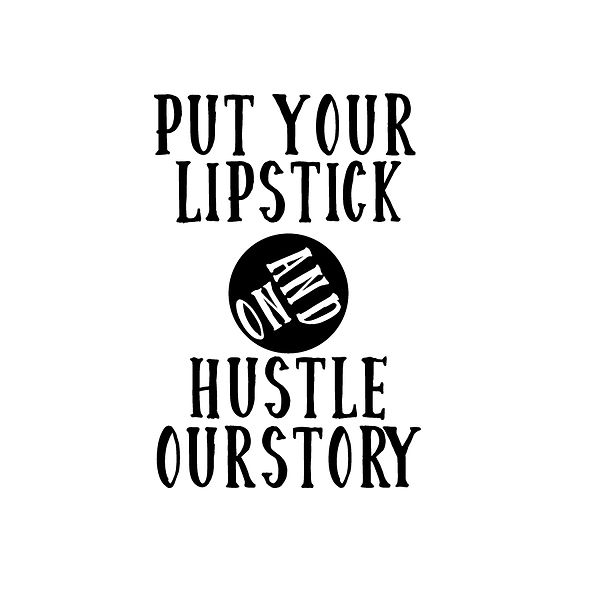 Put your lipstick   Free Iron on Transfer Funny Quotes T- Shirt Design in Png