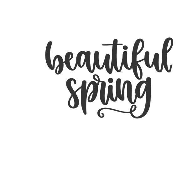 Beautiful_spring | Free download Printable Cool Quotes T- Shirt Design in Png