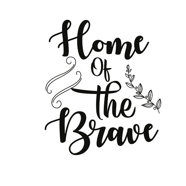 Home of the brave Png   Free download Iron on Transfer Sassy Quotes T- Shirt Design in Png