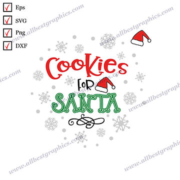 Cookies for  Santa | The Best Cool Quotes Christmas Design Hand-Lettering Cut