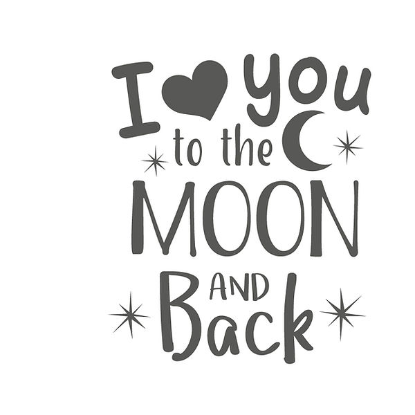 I love you to the moon and back Png   Free download Printable Sassy Quotes T- Shirt Design in Png