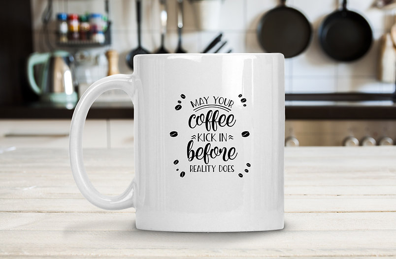 May your coffee kick in | Coffee mug Funny Quotes Svg Eps Dxf Png