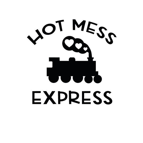 Hot mess express  Png   Free Printable Sarcastic Quotes T- Shirt Design in Png