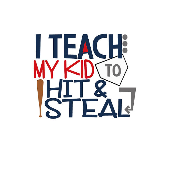 I teach my kid  Png | Free Printable Slay & Silly Quotes T- Shirt Design in Png