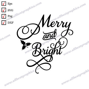 Merry and Bright | Cool and Funny Quotes Vector Clipart Christmas Decor Cut file