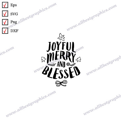 Joyful Merry and Blessed   The Best Cool Sayings Christmas Decor Ready-to-Use