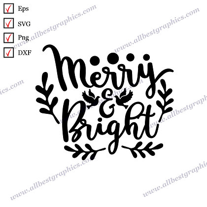 Merry & Bright | Cool and Funny Sayings Christmas Design Easy-to-Use Cut files