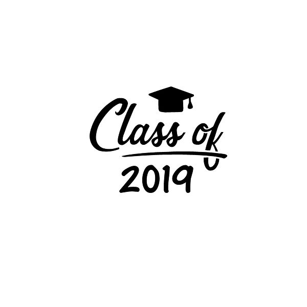 Class of 2019   Free download Iron on Transfer Sarcastic Quotes T- Shirt Design in Png