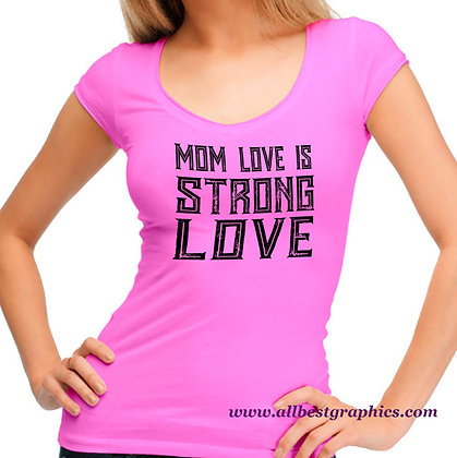 Mom Love Is Strong Love | Funny Mom Quotes & Signs Cut files in Eps Dxf Svg