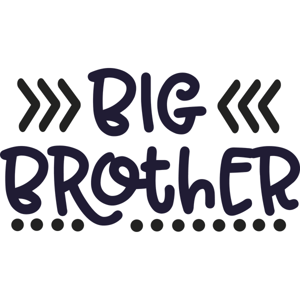 Big brother dots png | Wonderful Printable Funny Quotes T- Shirt Design