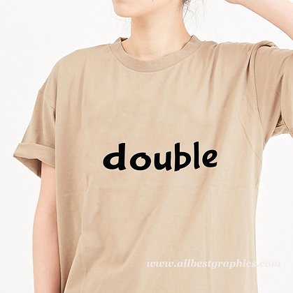 Double | Funny T-Shirt Quotes Cut files in Dxf Svg Eps