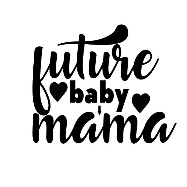 Future baby mama | Free download Printable Sassy Quotes T- Shirt Design in Png