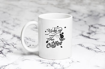 Wake up and smell the coffee | Coffee mug Funny Quotes Svg Eps Dxf Png