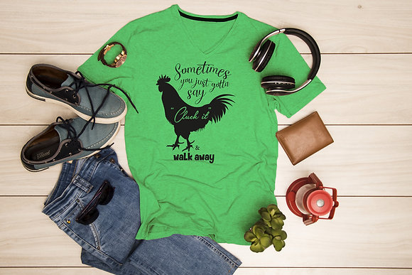"""Sometimes you just gotta say """"Cluck it"""" & walk away   Funny Quotes -Svg Eps  Dxf"""