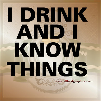 I drink and i | Funny QuotesCut files inEps Svg Dxf Png Pdf