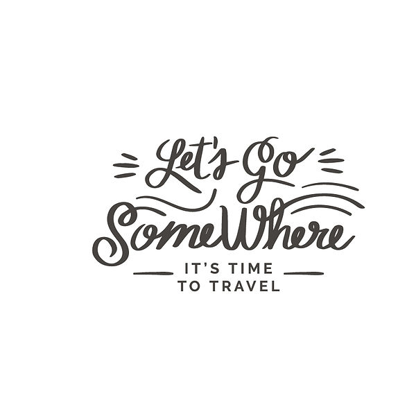 Let's go somewhere travel to travel Png   Free Iron on Transfer Slay & Silly Quotes T- Shirt Design in Png