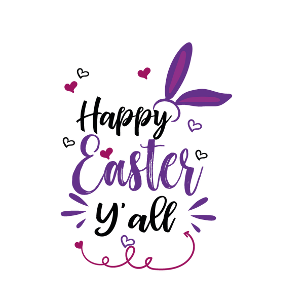 Happy Easter Y'all | Free download Printable Funny Quotes T- Shirt Design in Png