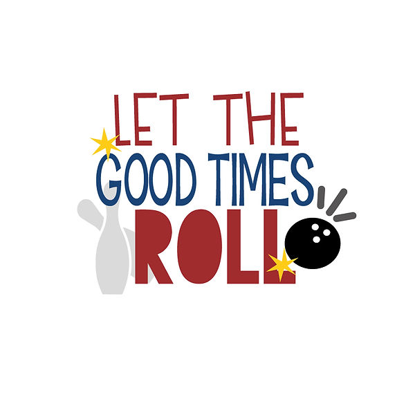 Let the good times roll Png | Free download Printable Cool Quotes T- Shirt Design in Png