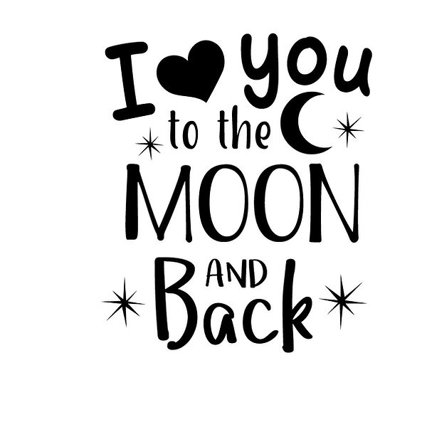 I love you to the moon and back  Png | Free Iron on Transfer Cool Quotes T- Shirt Design in Png