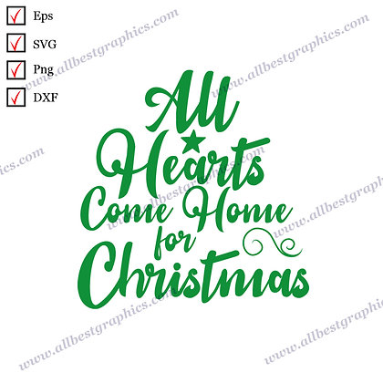 Hearts Come Home for  Christmas | Funny Quotes Marry Christmas Template Cut file