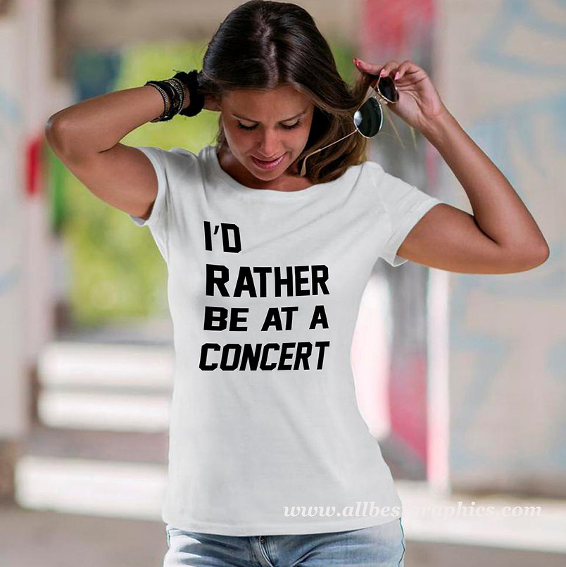 I'd rather be at a concert | Sassy T-Shirt QuotesCut files inSvg Dxf Eps
